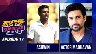 Reminisce with Ash | Episode 17 | Guest - Actor Madhavan aka Maddy