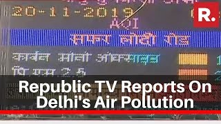 Republic TV Reports From Delhi Over The Rising Air Pollution Levels In The State