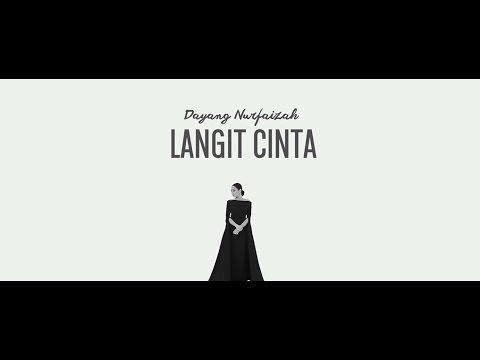 DAYANG NURFAIZAH - LANGIT CINTA (OFFICIAL MV OST LANGIT CINTA)