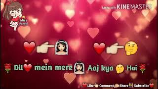 Keh Du Tumhe Ya Chup Rahoon    WhatsApp Status    Loving Female Version