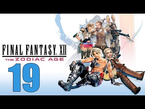 Final Fantasy 12 The Zodiac Age - Let's Play Part 19: The Dawn Shard
