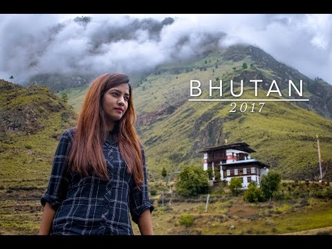 Bhutan 2017 - Travel Video
