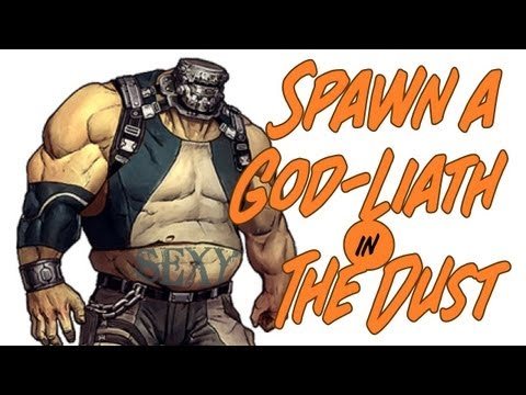 Borderlands 2 - How to Spawn a GOD-Liath