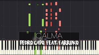 Pedro Capó - Calma Feat. Farruko | Piano Tutorial + Sheet Music