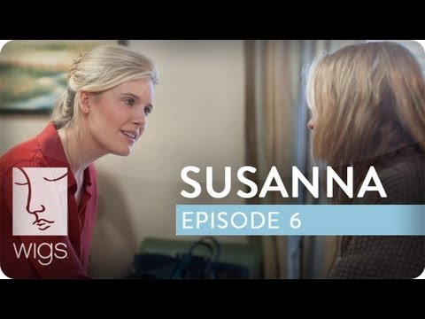 Susanna | Ep. 6 of 12 | Feat. Maggie Grace & Anna Paquin | WIGS