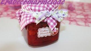 Rezept: DIY Marmelade ♥♥♥ Erdbeermarmelade ♥♥♥