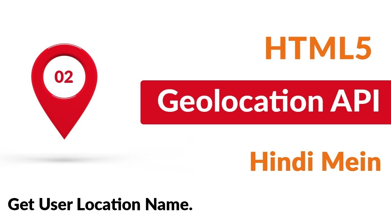 Get User Location Name Google Map API HTML Geolocation API - Google map user location