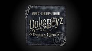 Duke Boyz Denim & Chrome There