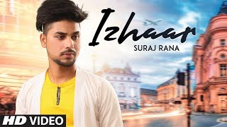 Izhaar: Suraj Rana (Full Song) Beat Boi Deep | Rana Chabbewalia | Latest Punjabi Songs 2019