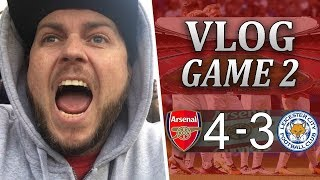 Arsenal 4 v 3 Leicester City | Well That Was Fun | Matchday Vlog