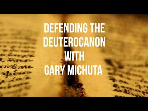 Defending The Deuterocanon with Gary Michuta