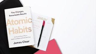 HOW TO CREATE A ROUTINE // The key lessons of Atomic Habits