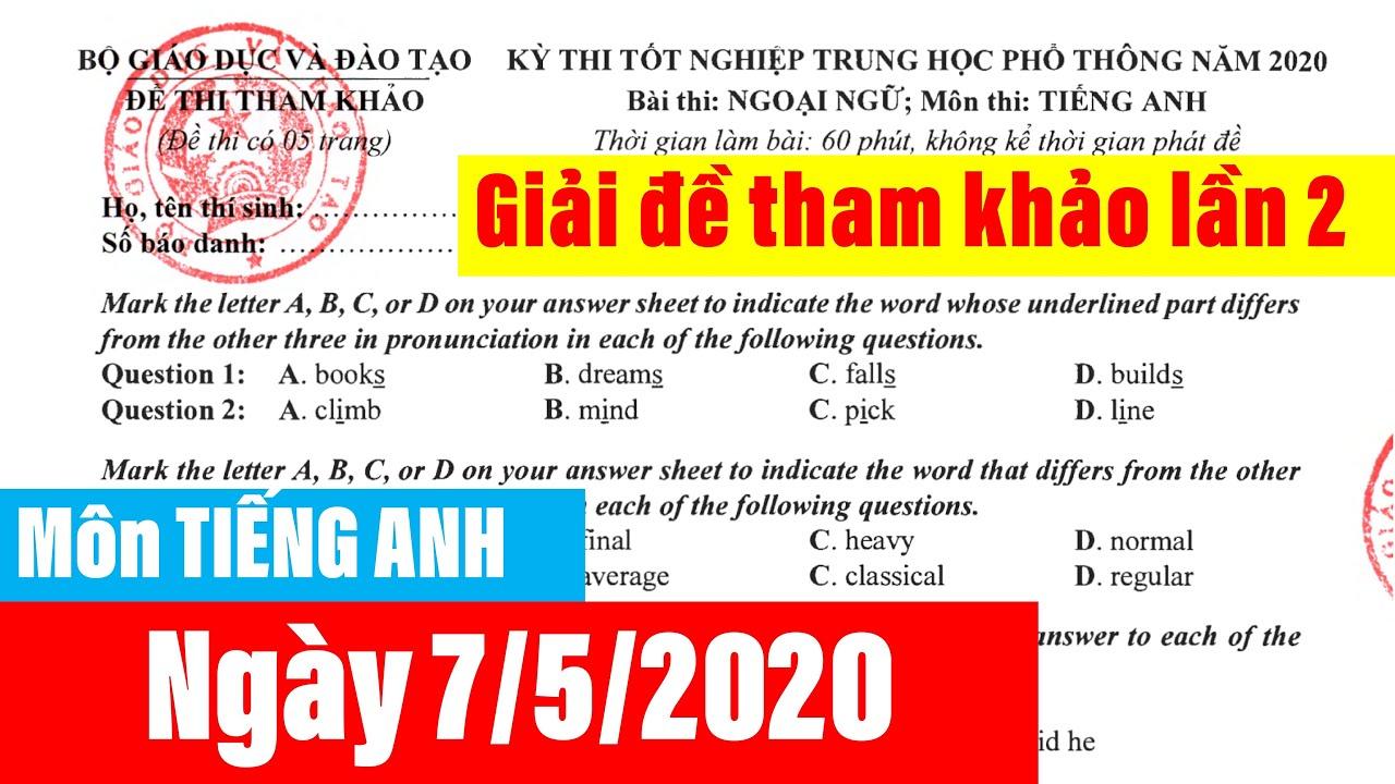 Giải đề tham khảo lần 2 môn tiếng Anh năm 2020 l chữa đề minh hoạ 2020 lần 2 môn tiếng Anh