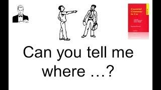 Can you tell me ... ? Как правильно задать непрямой вопрос?