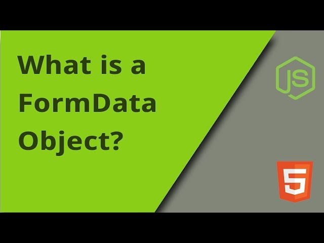 What is a FormData Object