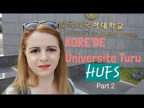 KORE'DE ÜNİVERSİTE TURU - HUFS / HUFS SEOUL CAMPUS (Part 2)
