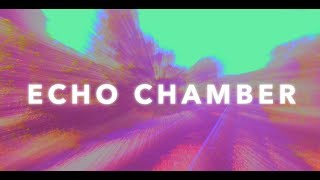 Echo Chamber - Jonathan Young (Original Song)