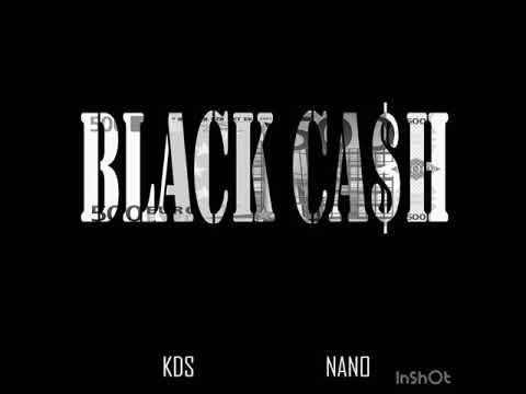 KDS X NaNo - Black Cash (MusicVideo)