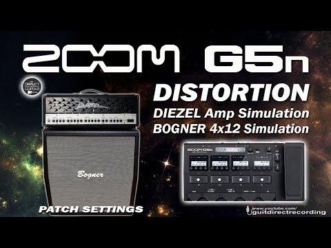 ZOOM G5n DISTORTION - DIEZEL Amp + BOGNER 4x12 Cab Simulation