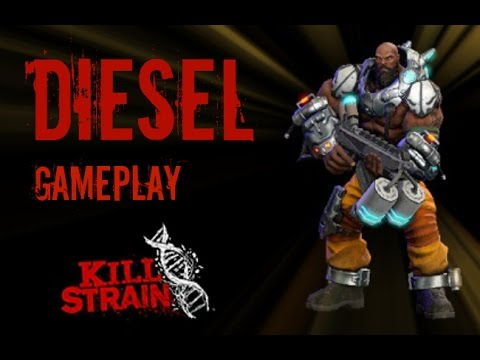 Kill Strain - Diesel Gameplay