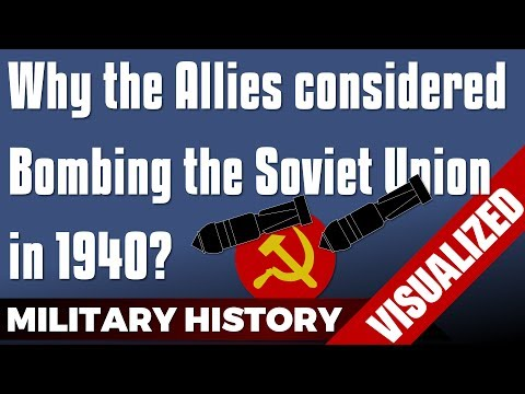 Why the Allies considered Bombing the Soviet Union 1940