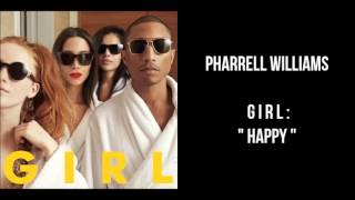 Pharrell Williams - GIRL. Happy