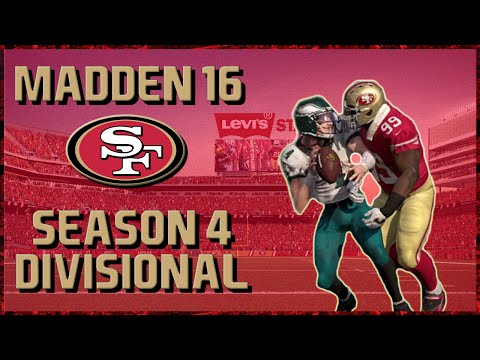 Madden 16 Franchise: San Francisco 49ers | Year 4, Divisional Round vs Eagles