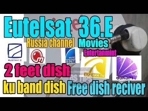 Eutelsat 36B 36. E dish setting and channel list