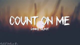 Connie Talbot - Count On Me (Lyrics)