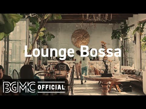 Lounge Bossa: Ease Morning Breakfast - Daily Jazz Music for Coffee, Relax and Chill