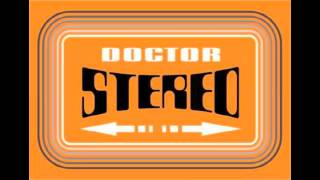 Doctor Stereo - Que Bonito Amor