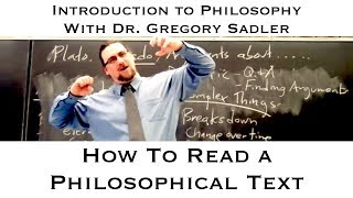 How to Read a Philosophical Text: Matters to Keep in Mind
