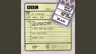 Strangers In Our Town (BBC In Concert - 29th Apr 1987)