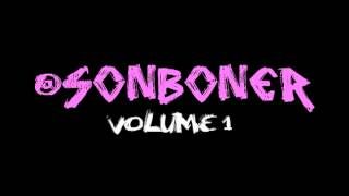 SON BONER - Intro (VOLUME 1)