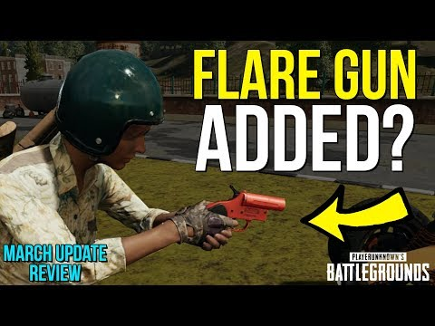 FLARE GUN ADDED - March Update Review - PUBG News