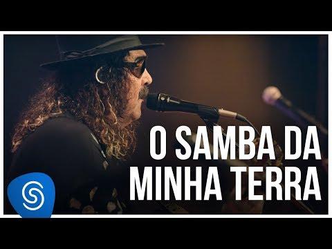 Novos Baianos - O Samba da Minha Terra (