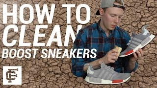 HOW TO CLEAN BOOST SNEAKERS