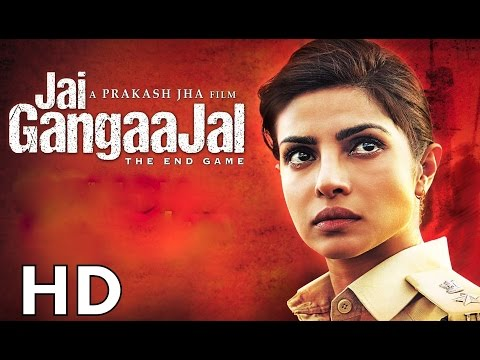 Jai Gangaajal Full Movie HD 2016 |...