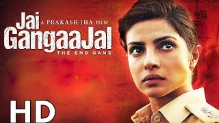 Video Jai Gangaajal Full Movie HD 2016 | Priyanka Chopra, Prakash Jha, Manav Kaul download MP3, 3GP, MP4, WEBM, AVI, FLV September 2019