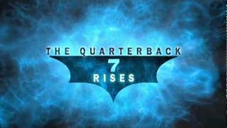 """The Quarterback Rises"" The 2011 Pittsburgh Steelers / Dark Knight Rises Trailer"
