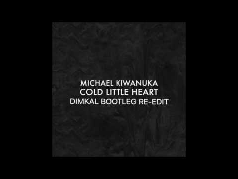 Michael Kiwanuka   Cold Little Heart Dimkal Bootleg ReEdit