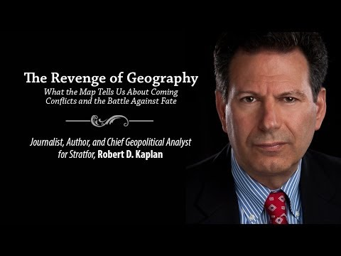 "Robert B  Kaplan and ""The Revenge of Geography"""