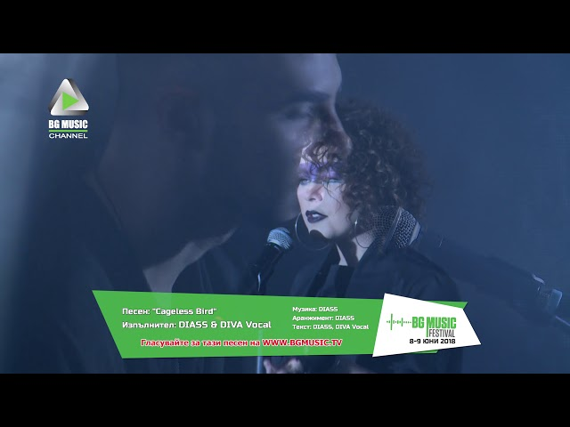DIASS & DIVA Vocal - Cageless Bird / BG MUSIC Festival 2018