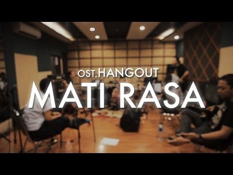 KOTAK - MATI RASA (OST. FILM HANGOUT) - VIDEO LIRIK