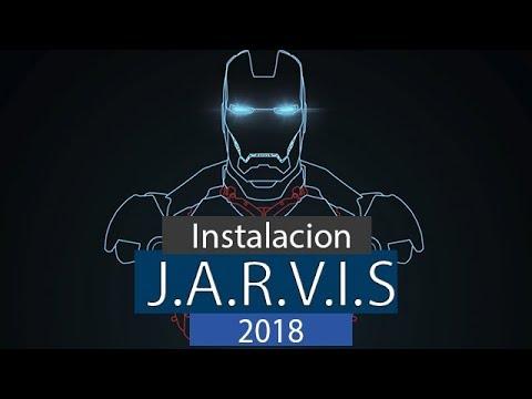 INSTALACION ASISTENTE VIRTUAL JARVIS | 2018