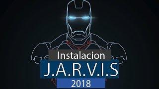 Download INSTALACION ASISTENTE VIRTUAL JARVIS | 2019 Mp3 and Videos