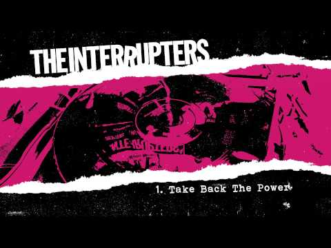 """The Interrupters - """"Take Back The Power"""" (Full Album Stream)"""