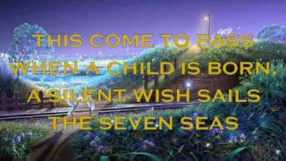 When A Child Is Born With Lyrics.Video Design; Lyn Alejandrino Hopkins