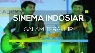 Sinema Indosiar - Salam Terakhir