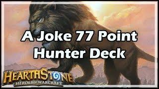 [Hearthstone] A Joke 77 Point Hunter Arena Deck thumbnail
